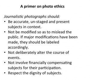 Based on guidelines listed by Word Press Photo, the Canadian Association of Journalists and the National Press Photographer's Association.
